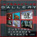 View Custom, Diorama, Events, and other various Thumbnail Galleries!